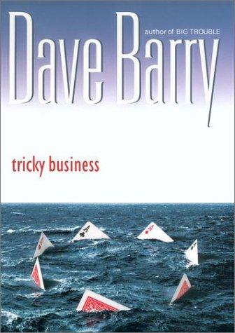 Tricky Business, Dave Barry, Miami Herald, Miami, Book Review
